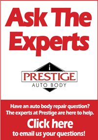 Prestige Auto Body - Ask The Experts Image